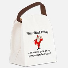 Hittin' Black Friday ... because  Canvas Lunch Bag