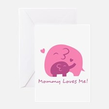Mommy Loves Me, Cute Elephant and Baby Greeting Ca
