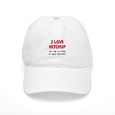 I love ketchup Baseball Baseball Cap