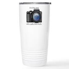 I Call the Shots Travel Mug