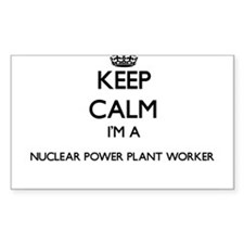Keep calm I'm a Nuclear Power Plant Worker Decal