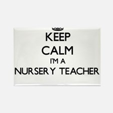 Keep calm I'm a Nursery Teacher Magnets