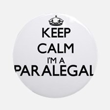 Keep calm I'm a Paralegal Ornament (Round)