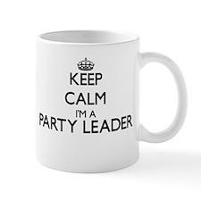 Keep calm I'm a Party Leader Mugs
