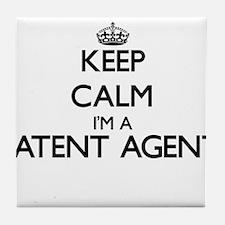 Keep calm I'm a Patent Agent Tile Coaster