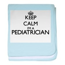 Keep calm I'm a Pediatrician baby blanket