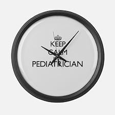 Keep calm I'm a Pediatrician Large Wall Clock