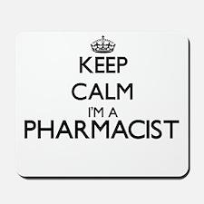 Keep calm I'm a Pharmacist Mousepad
