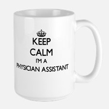 Keep calm I'm a Physician Assistant Mugs