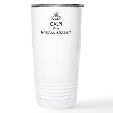 Keep calm I'm a Physici Travel Coffee Mug
