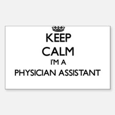 Keep calm I'm a Physician Assistant Decal
