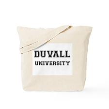 DUVALL UNIVERSITY Tote Bag