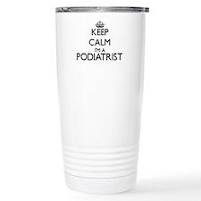 Keep calm I'm a Podiatr Travel Mug