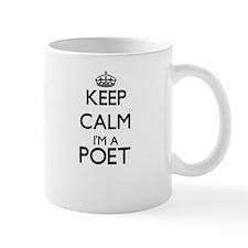 Keep calm I'm a Poet Mugs