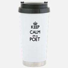 Keep calm I'm a Poet Travel Mug