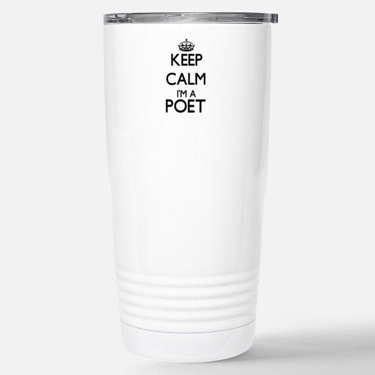 Keep calm I'm a Poet Travel Mug