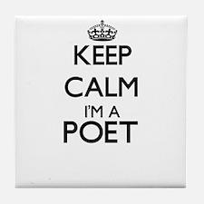Keep calm I'm a Poet Tile Coaster