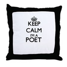 Keep calm I'm a Poet Throw Pillow
