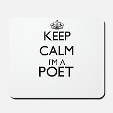 Keep calm I'm a Poet Mousepad