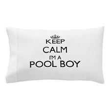 Keep calm I'm a Pool Boy Pillow Case