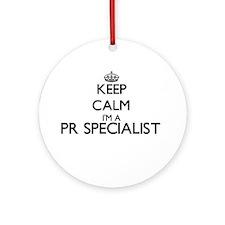 Keep calm I'm a Pr Specialist Ornament (Round)