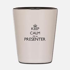 Keep calm I'm a Presenter Shot Glass