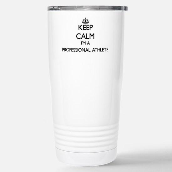 Keep calm I'm a Profess Stainless Steel Travel Mug