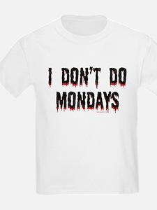 No Mondays 3 T-Shirt