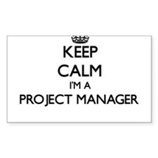 Keep calm I'm a Project Manager Decal