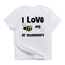 Beeing At MomMom's Infant T-Shirt