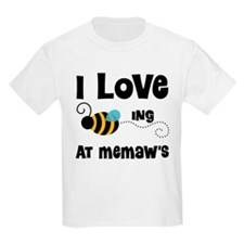 Beeing At Memaw's T-Shirt