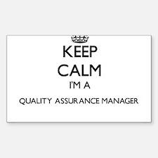 Keep calm I'm a Quality Assurance Manager Decal
