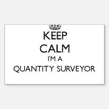 Keep calm I'm a Quantity Surveyor Decal