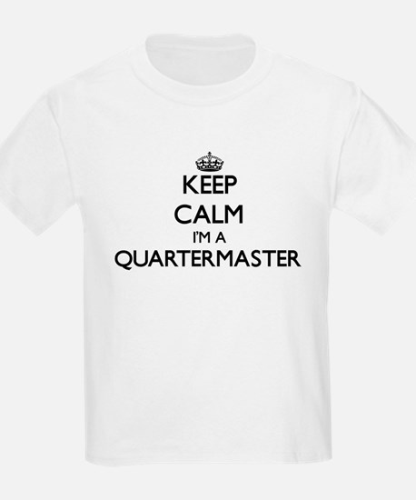 Keep calm I'm a Quartermaster T-Shirt