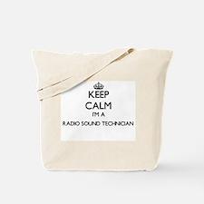 Keep calm I'm a Radio Sound Technician Tote Bag