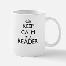 Keep calm I'm a Reader Mugs