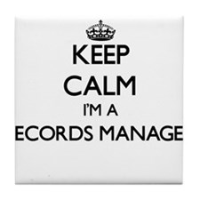 Keep calm I'm a Records Manager Tile Coaster