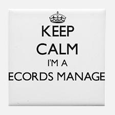 Keep calm I'm a Records Manager Tile Coaster