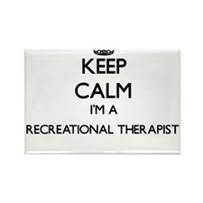 Keep calm I'm a Recreational Therapist Magnets