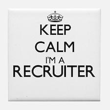 Keep calm I'm a Recruiter Tile Coaster