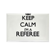 Keep calm I'm a Referee Magnets