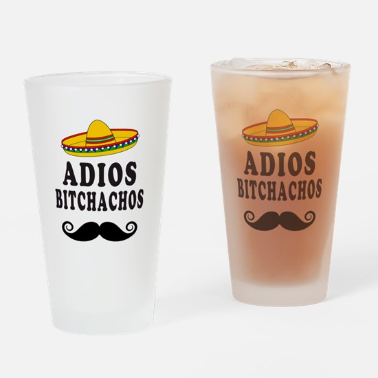 Adios Bitchachos Drinking Glass