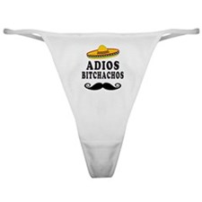 Adios Bitchachos Classic Thong
