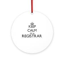Keep calm I'm a Registrar Ornament (Round)