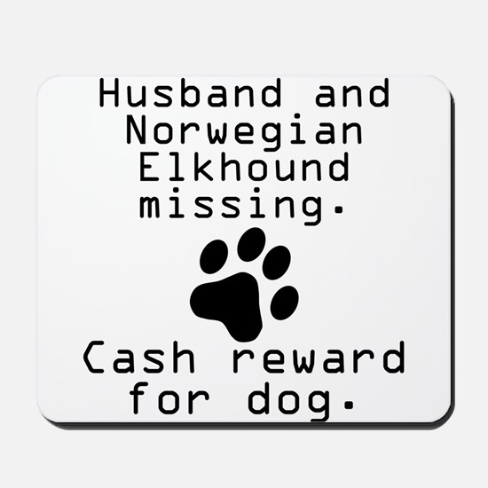 Husband And Norwegian Elkhound Missing Mousepad