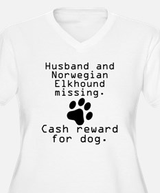 Husband And Norwegian Elkhound Missing Plus Size T
