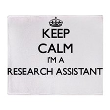 Keep calm I'm a Research Assistant Throw Blanket