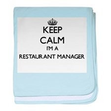 Keep calm I'm a Restaurant Manager baby blanket