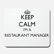 Keep calm I'm a Restaurant Manager Mousepad