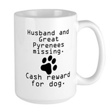 Husband And Great Pyrenees Missing Mugs